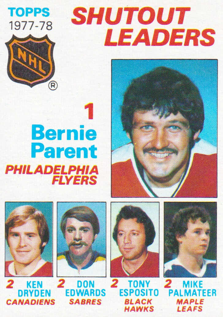 1978-79 Topps #70 Shutout Leaders/Bernie Parent/Ken Dryden/Don Edwards/Tony Esposito/Mike Palmateer