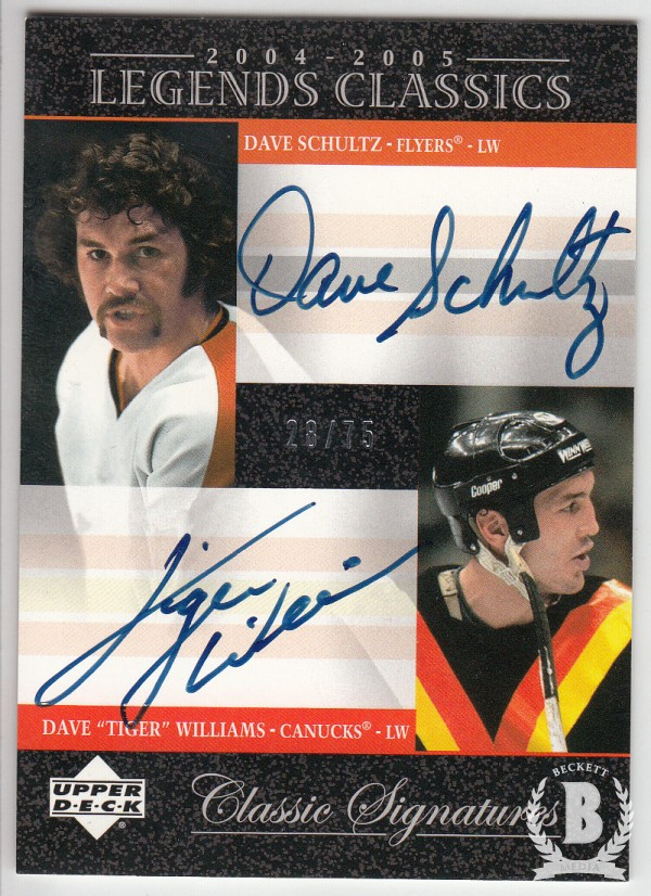 2004-05 UD Legends Classics Signatures #DC15 Dave Schultz/Tiger Williams