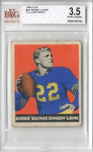 1948 Leaf #6A Bobby Layne YP RC/(Yellow pants on front,/Name misspelled Bobbie)