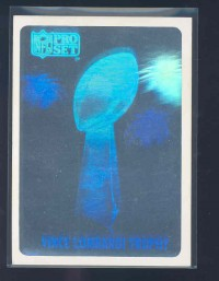 1990 Pro Set #NNO Lombardi Trophy Hologram/(Collector Edition; hand serial/ numbered of 10,000)