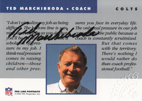 1992 Pro Line Portraits Autographs #93 Ted Marchibroda CO