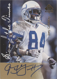 1997 SP Authentic Sign of the Times #17 Joey Galloway front image