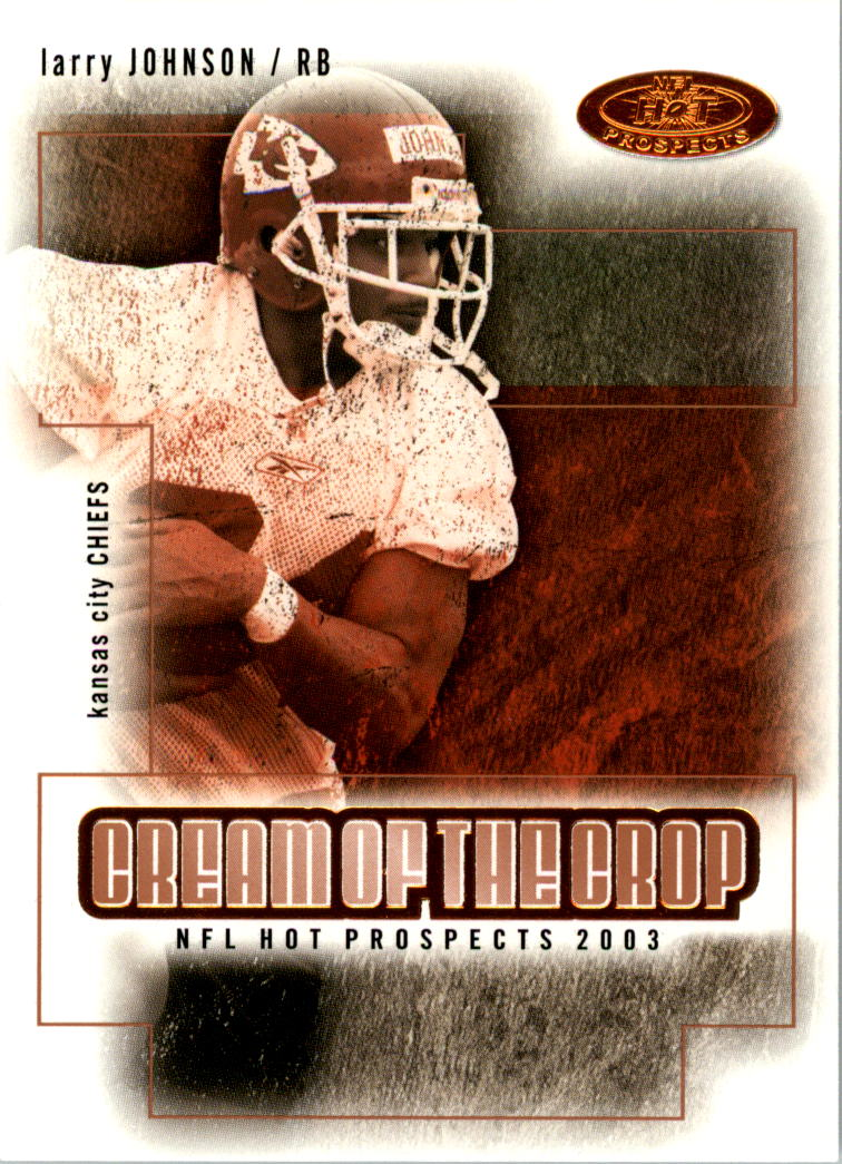 2003 Hot Prospects Cream of the Crop #10 Larry Johnson