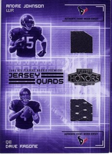 2003 Playoff Honors Jersey Quads #JQ3 Andre Johnson/Dave Ragone/Chris Brown/Tyrone Calico