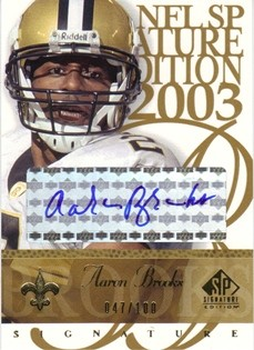 2003 SP Signature Autographs Blue Ink Numbered #AA Aaron Brooks