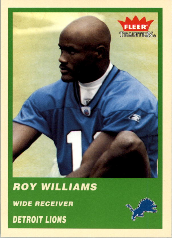 2004 Fleer Tradition Green #335 Roy Williams WR