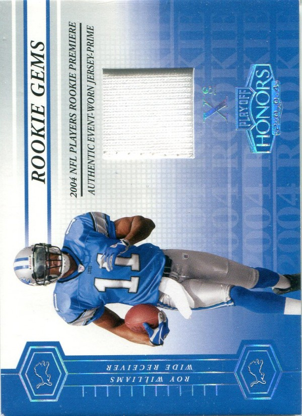 2004 Playoff Honors X's #217 Roy Williams WR Jsy