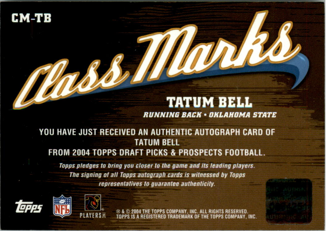 2004 Topps Draft Picks and Prospects Class Marks Autographs #CMTB Tatum Bell F back image