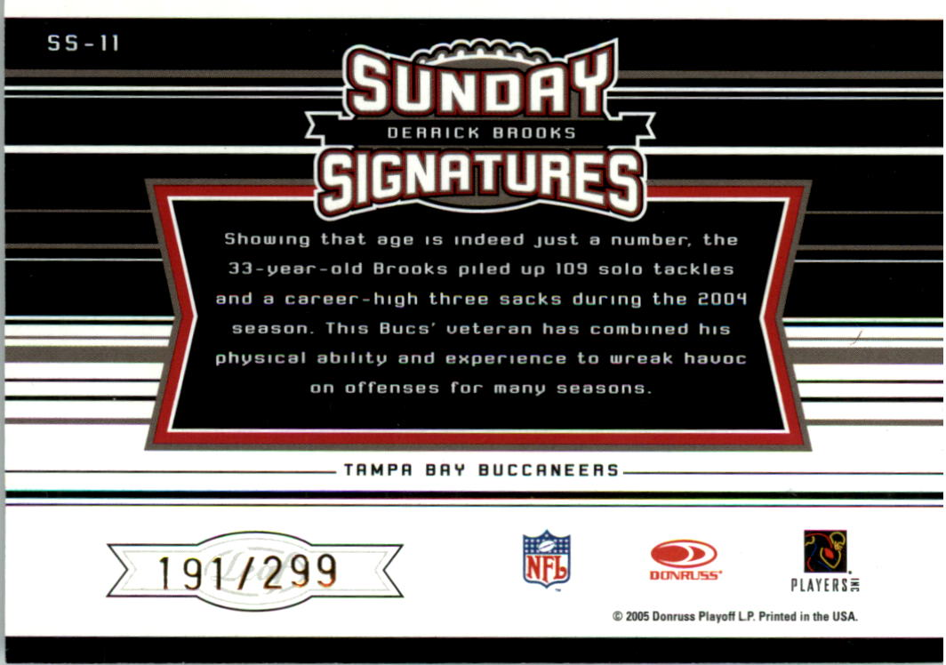 2005 Leaf Rookies and Stars Longevity Sunday Signatures #11 Derrick Brooks/299 back image