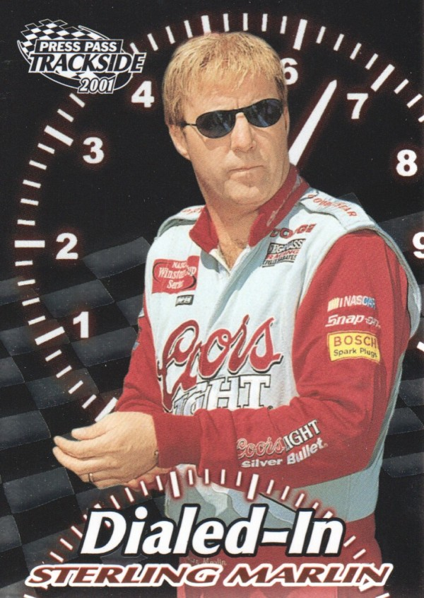 2001 Press Pass Trackside Dialed In #D9 Sterling Marlin