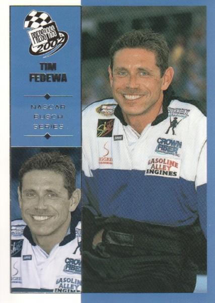 2002 Press Pass #42 Tim Fedewa NBS