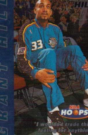 1997-98 Hoops Chill with Hill #10 Grant Hill/I wouldn't trade this..