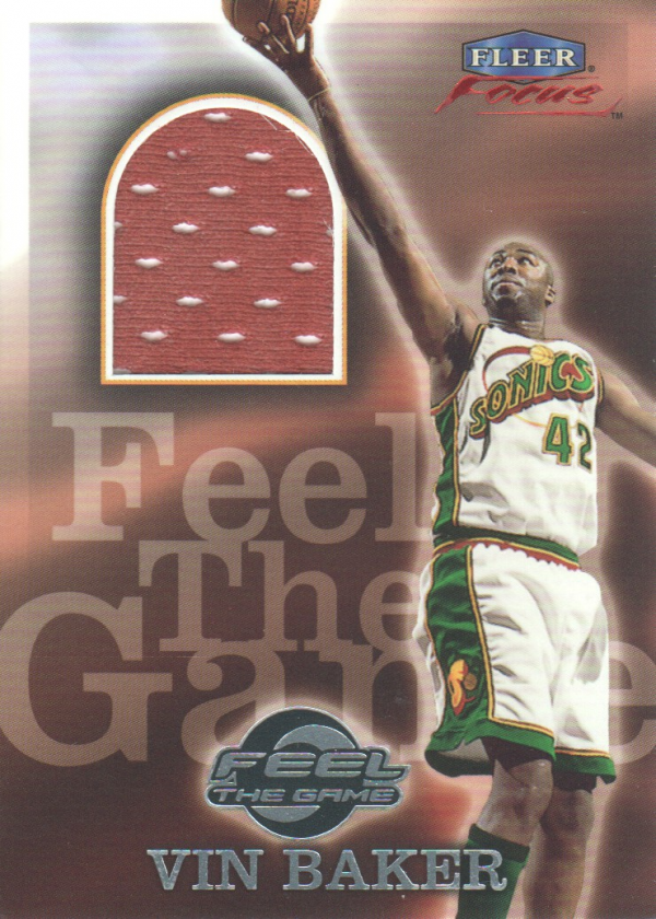 1999-00 Fleer Focus Feel the Game #10 Vin Baker