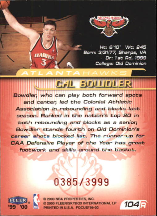 1999-00 Fleer Focus #104A Cal Bowdler SP back image
