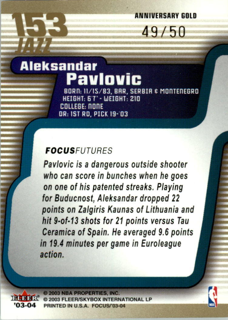 2003-04 Fleer Focus Gold #153 Aleksandar Pavlovic back image