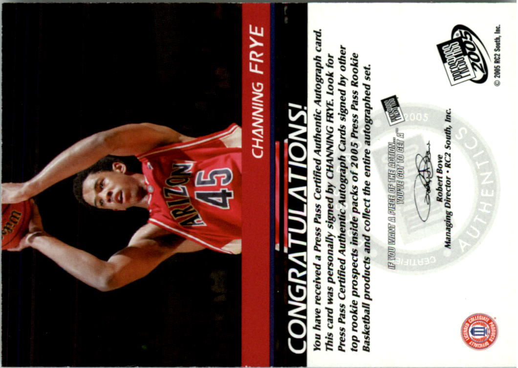 2005 Press Pass Autographs #CF Channing Frye back image