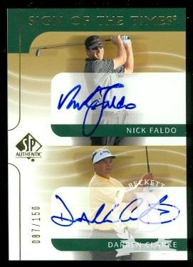 2003 SP Authentic Sign of the Times Dual #NFDC Nick Faldo/Darren Clarke