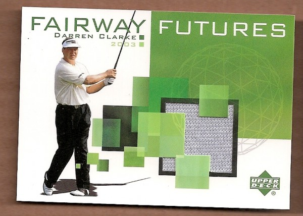 2003 Upper Deck Fairway Futures #DC Darren Clarke
