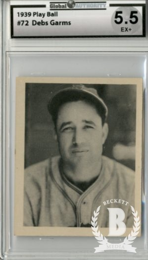 1939 Play Ball #72 Debs Garms RC