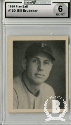 1939 Play Ball #130 Bill Brubaker RC