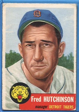 1953 Topps #72 Fred Hutchinson SP