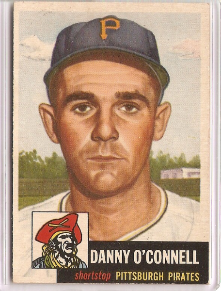 1953 Topps #107 Danny O'Connell DP