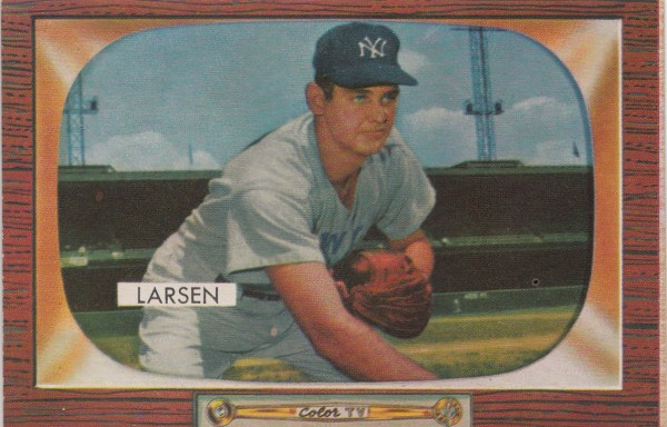 1955 Bowman #67 Don Larsen