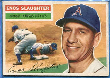 1956 Topps #109 Enos Slaughter