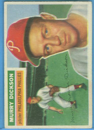 1956 Topps #211 Murry Dickson