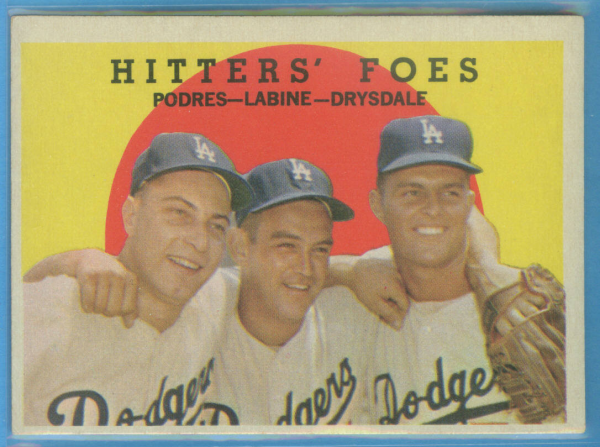 1959 Topps #262A Hitters Foes/Johnny Podres/Clem Labine/Don Drysdale GB