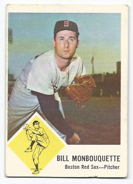 1963 Fleer #7 Bill Monbouquette
