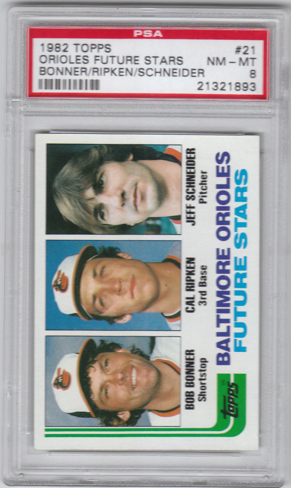 1982 Topps #21 Cal Ripken RC/Bob Bonner RC/Jeff Schneider RC