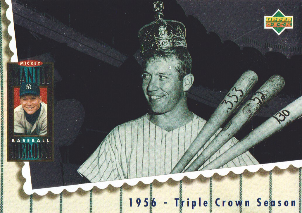 1994 Upper Deck Mantle Heroes #66 Mickey Mantle/1956 Triple Crown/Season