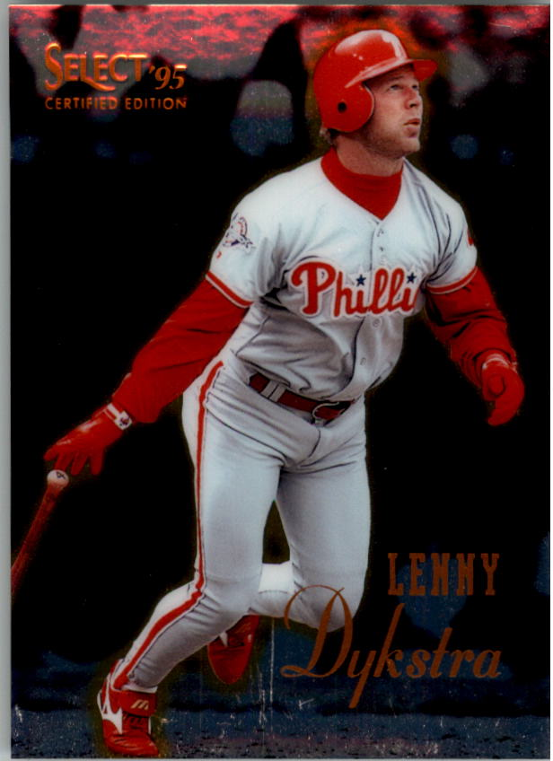 1995 Select Certified #60 Lenny Dykstra