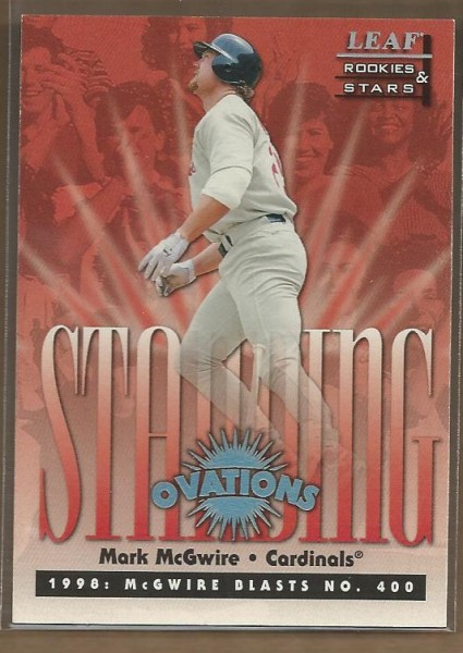 1998 Leaf Rookies and Stars Standing Ovations #2 Mark McGwire