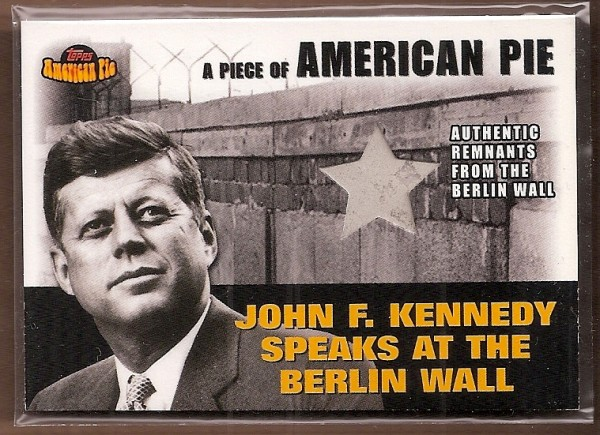 2001 Topps American Pie Relics #PAPM2 JFK/Berlin Wall