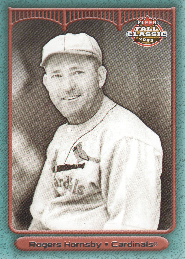 2003 Fleer Fall Classics #33A Rogers Hornsby Cards