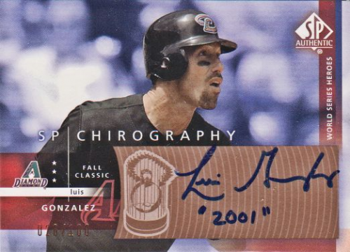 2003 SP Authentic Chirography World Series Heroes Bronze #GO Luis Gonzalez/100