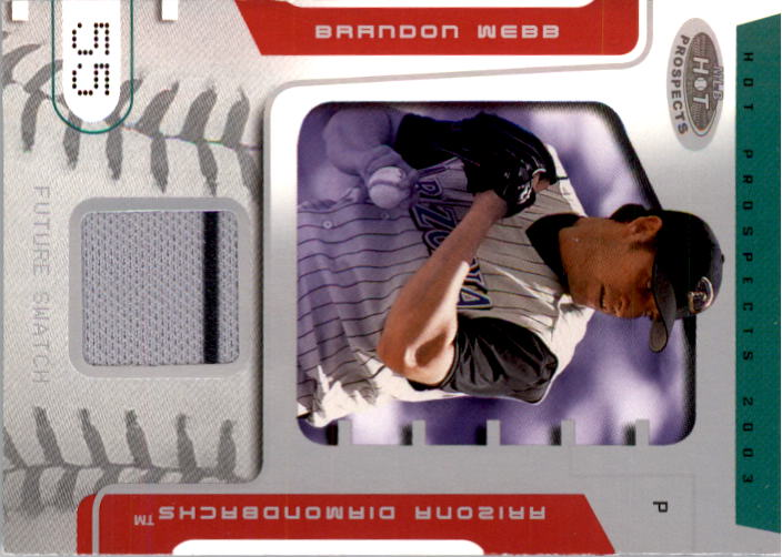 2003 Hot Prospects #83 Brandon Webb FS Jsy RC