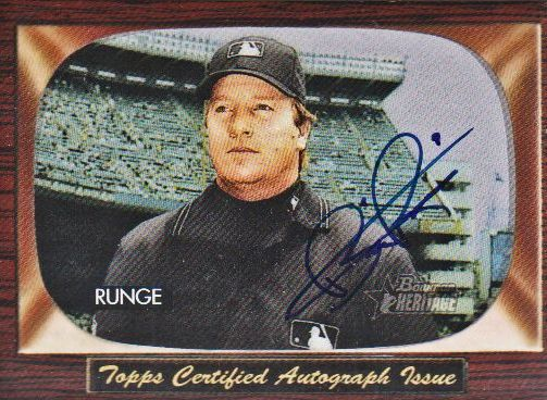 2004 Bowman Heritage Signs of Authority #BR Brian Runge