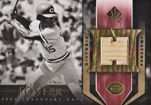 2004 SP Legendary Cuts Historic Swatches #GF George Foster Bat