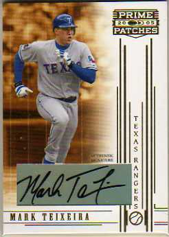 2005 Prime Patches Autograph #77 Mark Teixeira T3