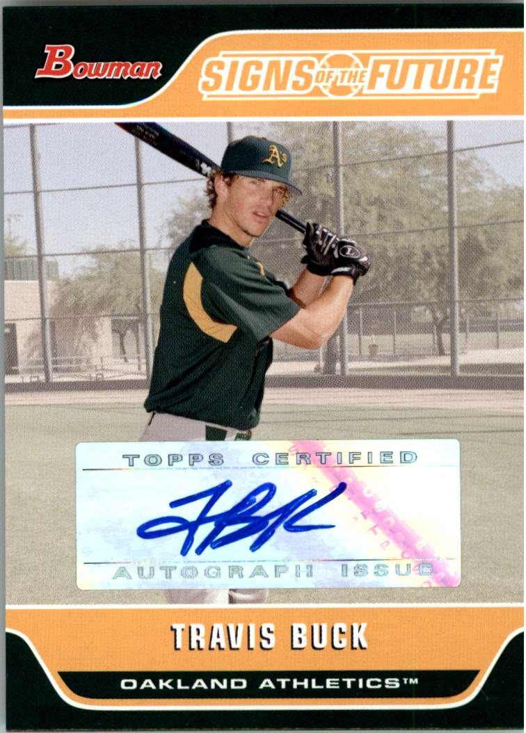 2006 Bowman Signs of the Future #TB Travis Buck D