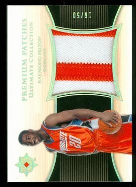 2005-06 Ultimate Collection Premium Patches #PPRF Raymond Felton/50