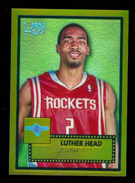 2005-06 Topps Style Chrome Refractors Gold #152 Luther Head