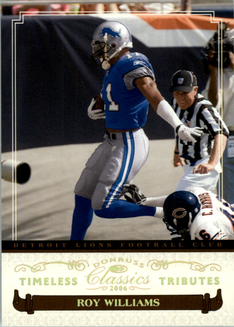 2006 Donruss Classics Timeless Tributes Gold #36 Roy Williams WR