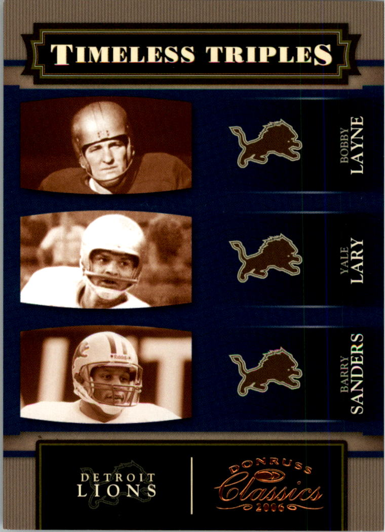 2006 Donruss Classics Timeless Triples Bronze #6 Bobby Layne/Yale Lary/Barry Sanders