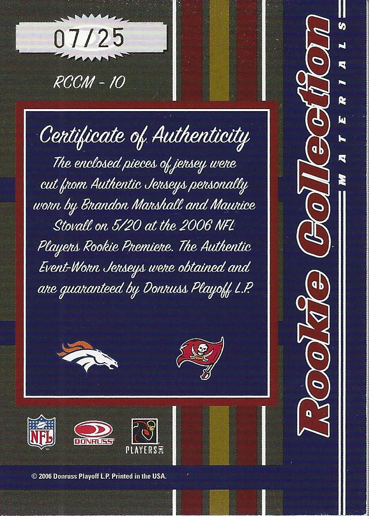 2006 Donruss Threads Rookie Collection Materials Combo Prime #10 Brandon Marshall/Maurice Stovall back image