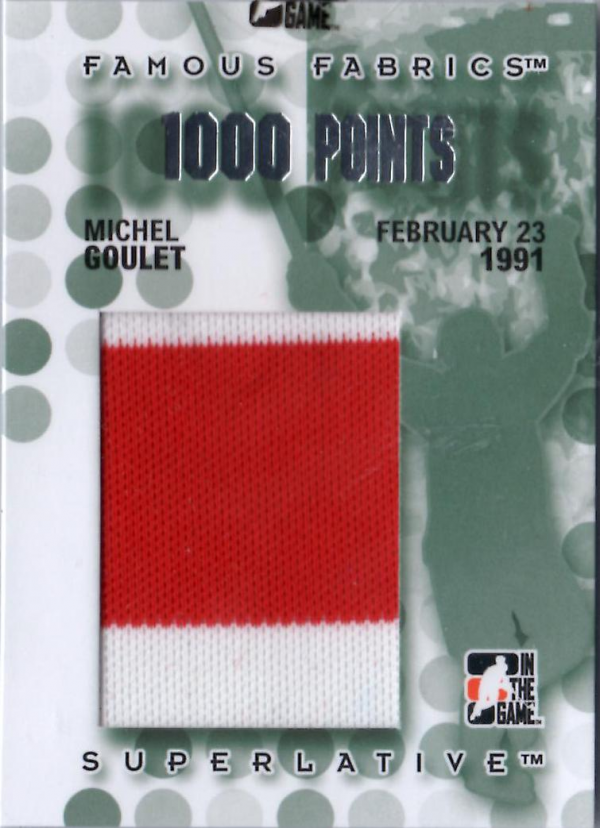2007-08 ITG Superlative Famous Fabrics 1000 Points Silver #FFP30 Michel Goulet