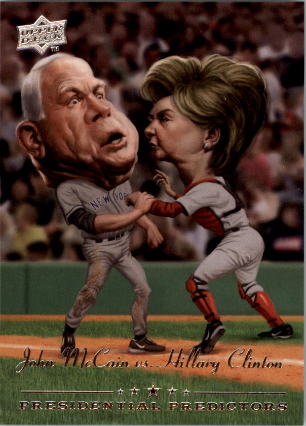 2008 Upper Deck Presidential Running Mate Predictors #PP11A John McCain/Hillary Clinton